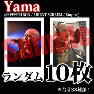 【チェキ・ランダム10枚】Yama(SEVENTH SON / SIRENT SCREEM / Empire)