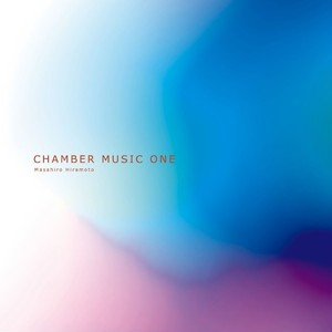 TT004『CHAMBER MUSIC ONE』(MP3)