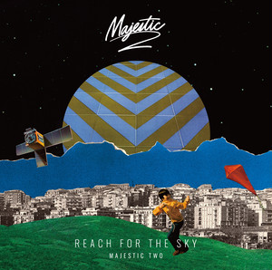 MAJESTIC TWO / REACH FOR THE SKY     ☆特典でThe Brilliant Time feat ARUMAのDJ KENTAリミックス付き