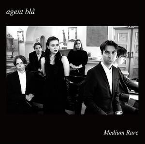 Agent bla / Medium Rare