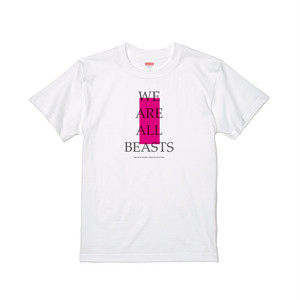 """We Are All Beasts"" T-Shirt / White × Gray × Neon Pink"