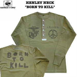 """BORN TO KILL"" HENLEY NECKED LONGSLEEVE SHIRTS FREEWHEELERS/フリーホイーラーズ POWER WEAR Lot 1935001"
