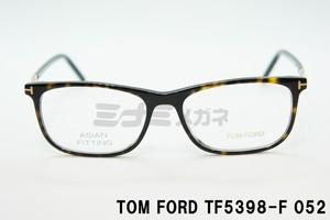 【正規取扱店】TOM FORD(トムフォード) TF5398-F 052