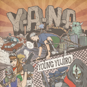 [CD] Young Yujiro - Y.A.N.A (Young Ambitious New Asian)
