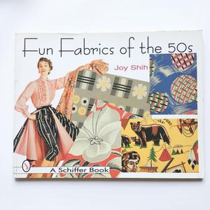 1950年代のアメリカンテキスタイル Fun Fabrics of the 50s