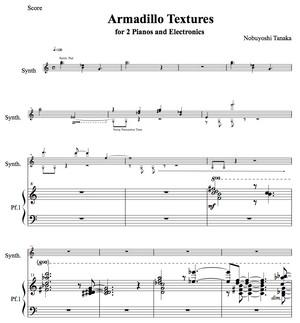 田中信義:アルマジロ・テクスチャー -2台のピアノとエレクトロニクスのための(楽譜)