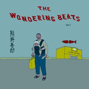 再販【CD】The Wondering Beats vol.1 / 熊井吾郎