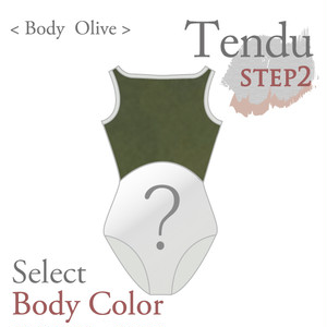 <Step2>Tendu/[ 3 Olive ]  Select body color