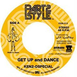 KEN2-DSPECIAL feat. ロボ宙 / GET UP and DANCE  (7inch vinyl)