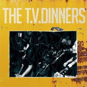 "THE T.V. DINNERS ""S-T"" / CD"