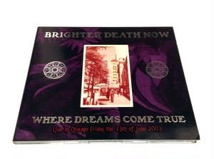 [USED] Brighter Death Now - Where Dreams Come True (2009) [CD]