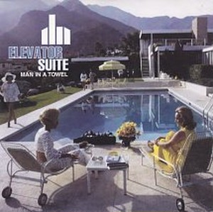 Elevator Suite / Man in a Towel[中古7inch]