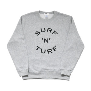 sweat / SURF 'N' TURF