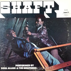 O.S.T. ‎– Shaft(Soul Mann & The Brothers)