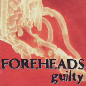 【USED】Foreheads / Guilty