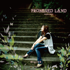 PROMISED LAND/Migiwa