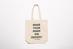MAKE YOUR MARK ON SOCIETY TOTE BAG (M size)