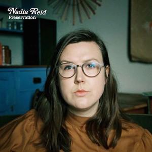Nadia Reid / Preservation