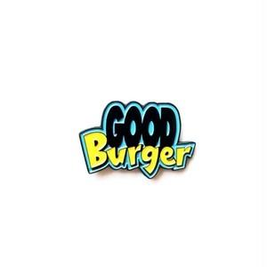 """Pinship""""Good Burger Pin"""""""
