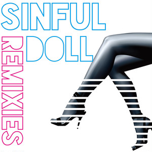 SINFUL DOLL REMIXIES / KENSHU