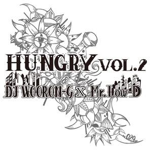 Mr.Low-D ''HUNGRY vol.2'' MIX BY DJ WOORON-G
