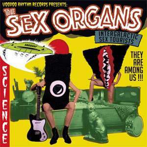 SEX ORGANS/INTERGALACTIC SEX TOURISTS