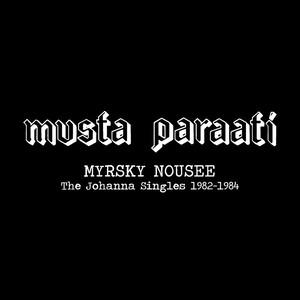 "MUSTA PARAATI - Myrsky Nousee - The Johanna Singles 1982-1984 3 x 7"" BOX set"