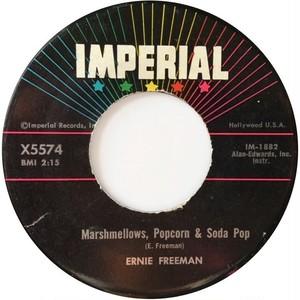 Ernie Freeman – Marshmellows, Popcorn & Soda Pop / Honey