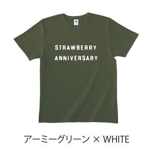 ★受注販売★ 「STRAWBERRY ANNIVERSARY」 T-Shirts [ボディカラー:アーミーグリーン] (10月中旬頃から順次発送開始)