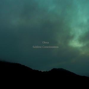 Olexa – Sublime Consciousness