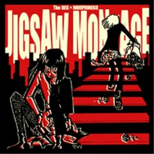 JIGSAW MONTAGE / The BEG・モルヒネコ