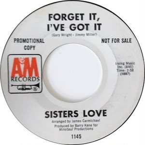 Sisters Love – Forget It, I've Got It / Eye To Eye (Let's Get Together)