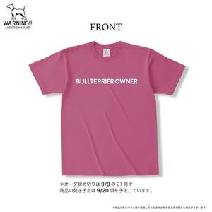 ブルテリアオーナー  *オーダーTシャツ アザレア