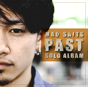 "SOLO ALBUM "" PAST """