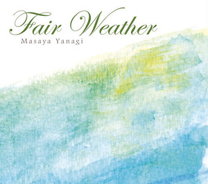 柳真也「Fair Weather」