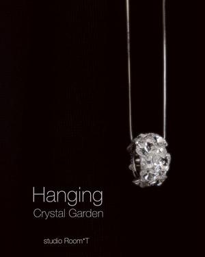 【Neckless】クリスタルガーデン・hanging