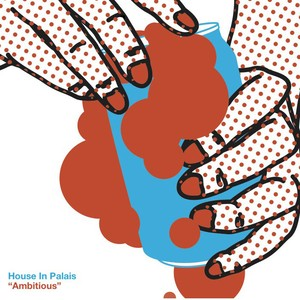 House in Palais / アンビシャス (特典ステッカー付き)