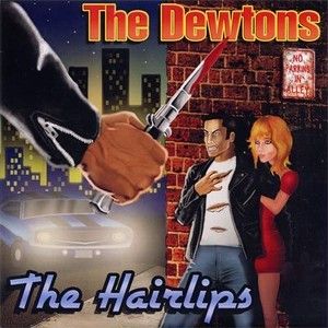 the dewtons w/the hairlips split 7""