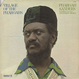 Pharoah Sanders ‎/ Village Of The Pharoahs (LP) Orig.