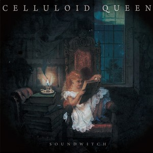 【SOUNDWITCH】CELLULOID QUEEN