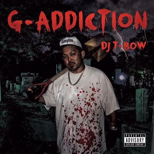 DJ T-BOW / G-ADDICTION