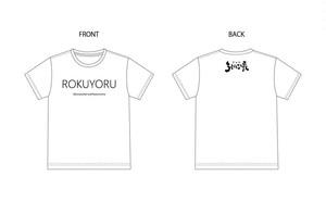 ろく夜支援Tシャツ【ROKUYORU】白