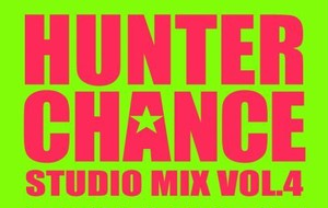 【TAPE】HUNTER CHANCE STUIDO MIX VOL.4