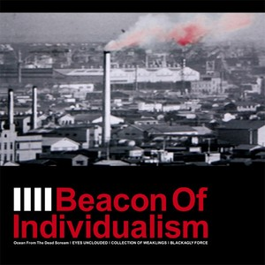 4way split album / Beacon Of Individualism