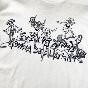 Everything's gonna be all right. Tシャツ【オリジナルTシャツ】