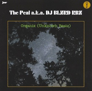 The Peal a.k.a DJ BLZRD RBZ - Organix (CD) ILLSUGI [hiphop]