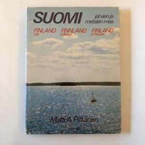 写真集 フィンランドの湖と森林地帯 Suomi: Jarvien ja Metsien Maa (Finland: in Pictures)