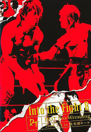 DDT Into the Fight 8 2008.2.3 in 後楽園ホール