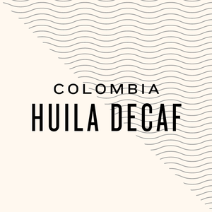 Colombia Huila Decaf 150g