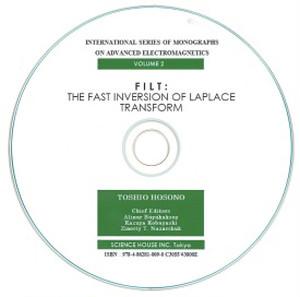 FILT: The Fast Inversion of Laplace Transform(International Series of Monographs on Advanced Electromagnetics,Volume 2)